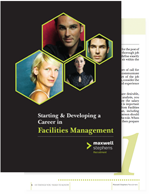 Starting & Developing a Career in Facilities Management.