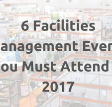6 Facilities Management Events You Must Attend in 2017